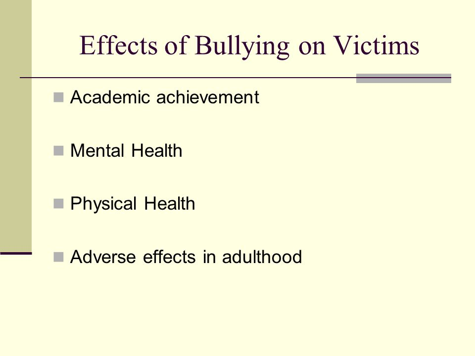 Effects of Bullying on Victims