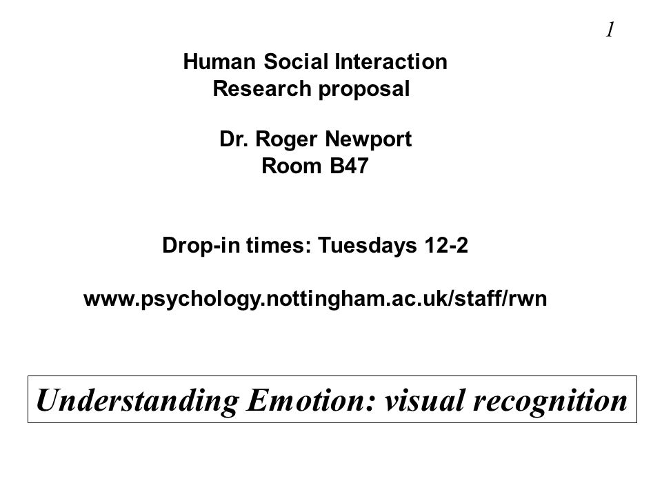 Human Social Interaction Drop-in times: Tuesdays 12-2