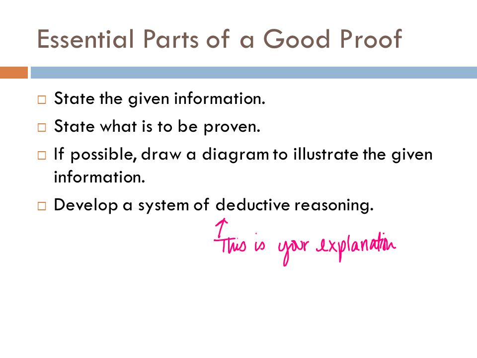 Essential Parts of a Good Proof