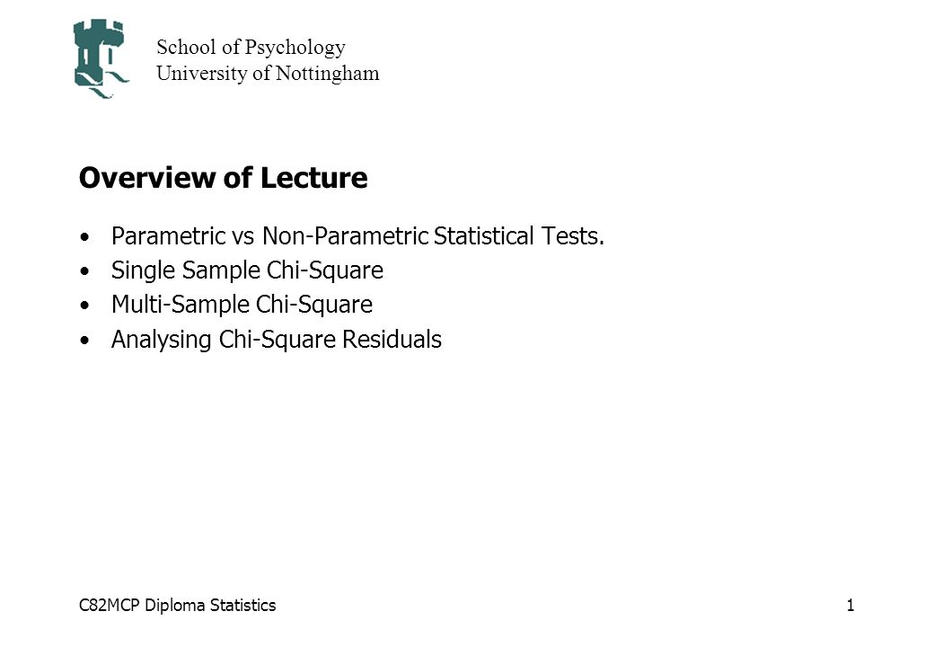 Overview of Lecture Parametric vs Non-Parametric Statistical Tests.