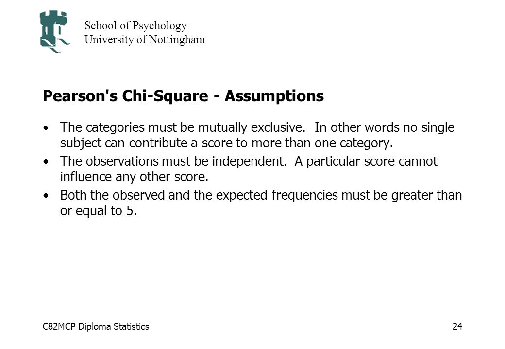 Pearson s Chi-Square - Assumptions