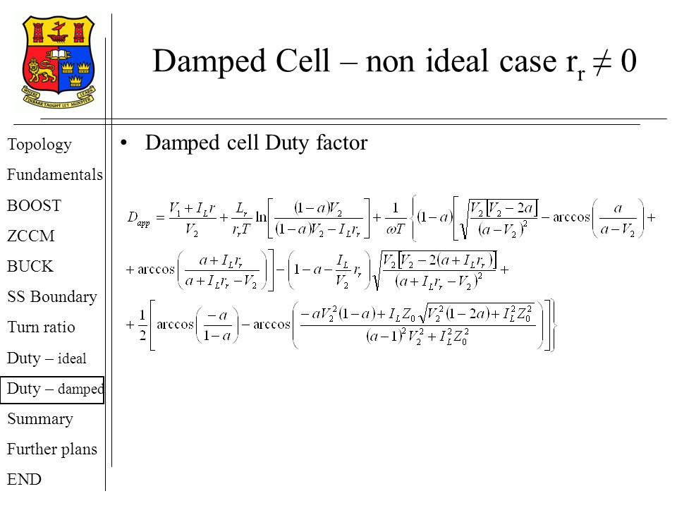 Damped Cell – non ideal case rr ≠ 0