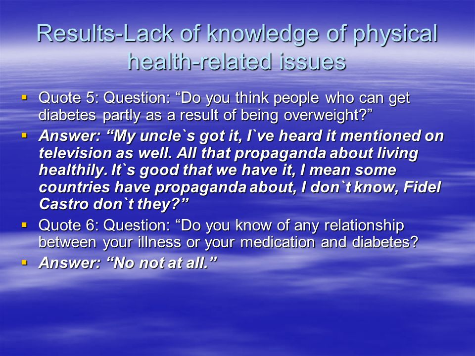 Results-Lack of knowledge of physical health-related issues