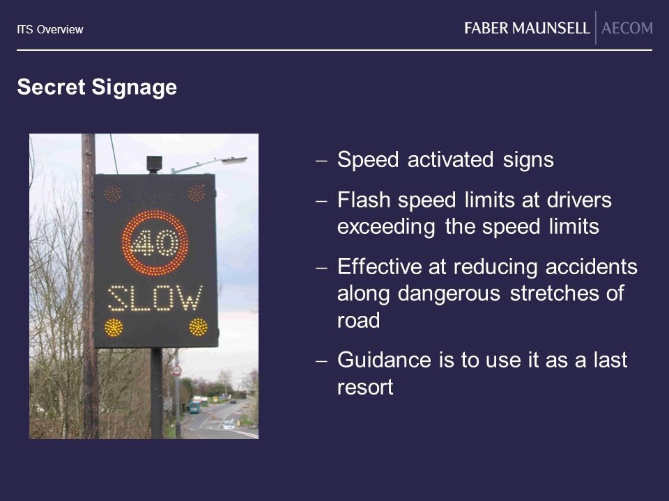 Secret Signage Speed activated signs. Flash speed limits at drivers exceeding the speed limits.