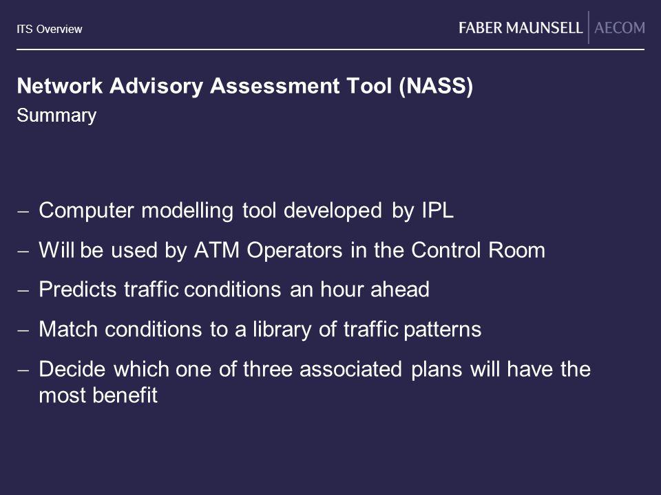 Network Advisory Assessment Tool (NASS)