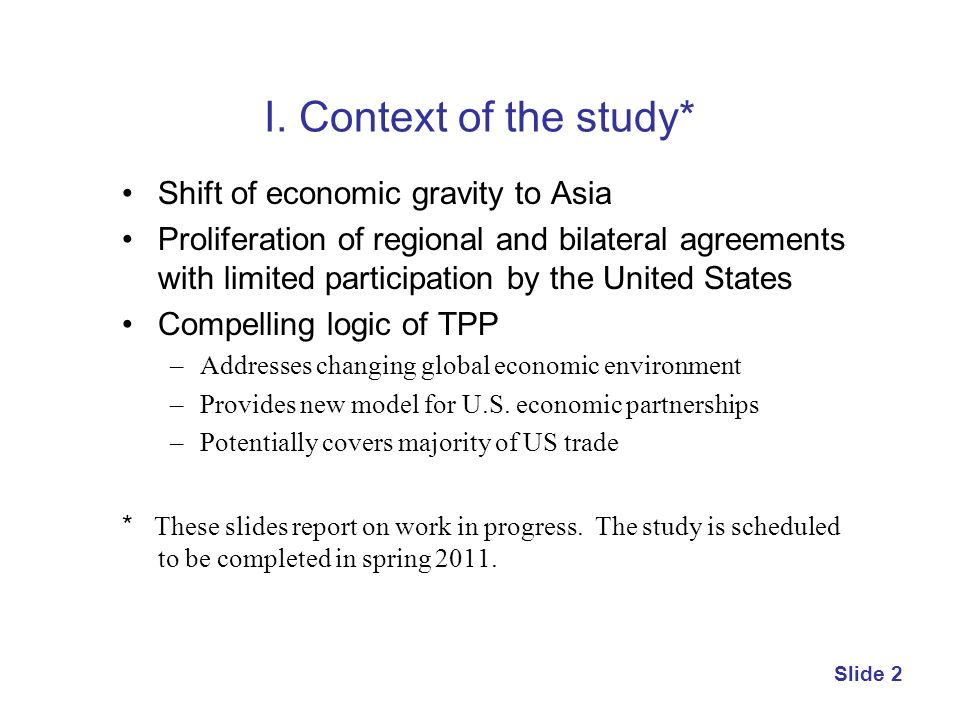 I. Context of the study* Shift of economic gravity to Asia