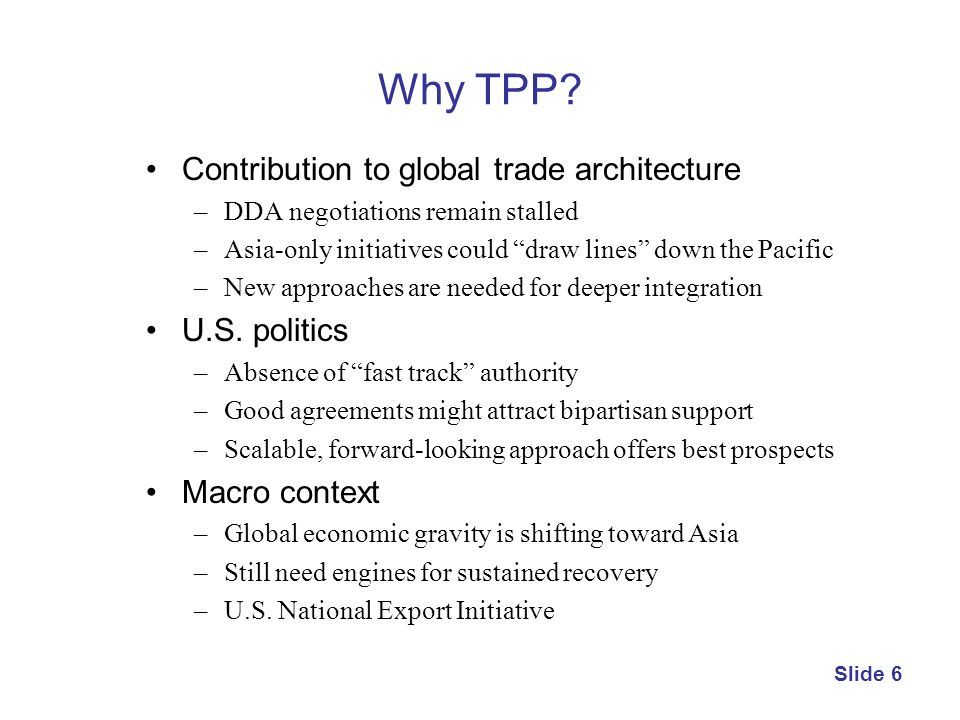 Why TPP Contribution to global trade architecture U.S. politics