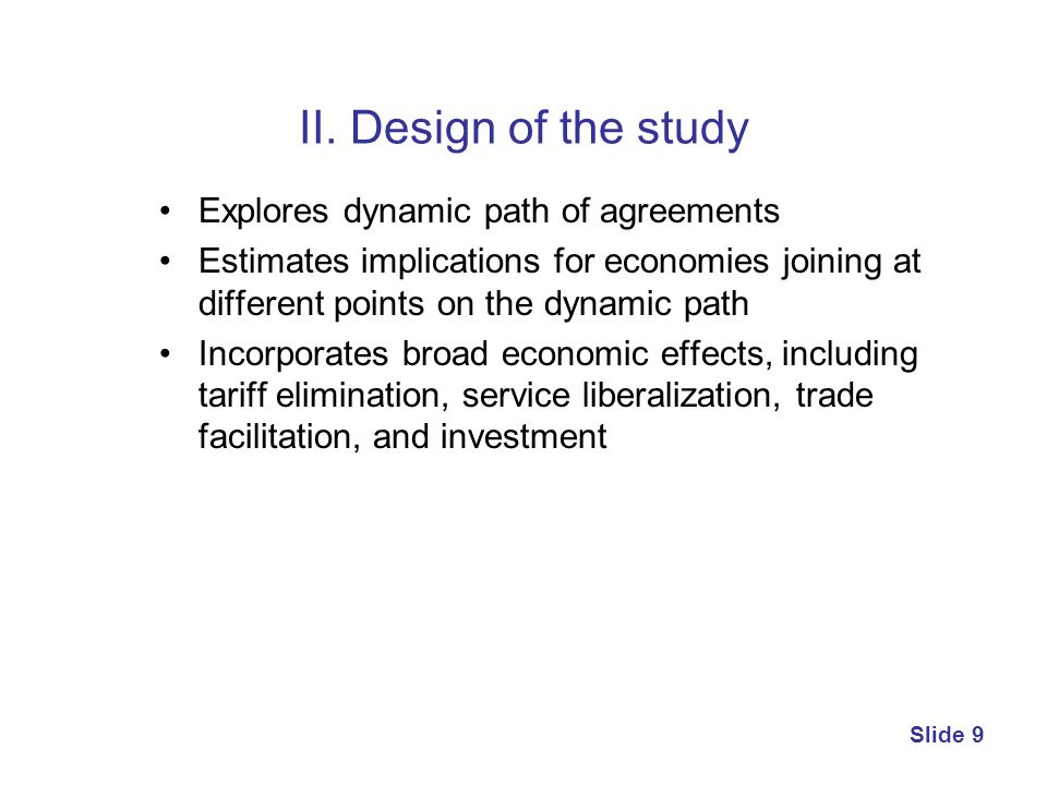 II. Design of the study Explores dynamic path of agreements