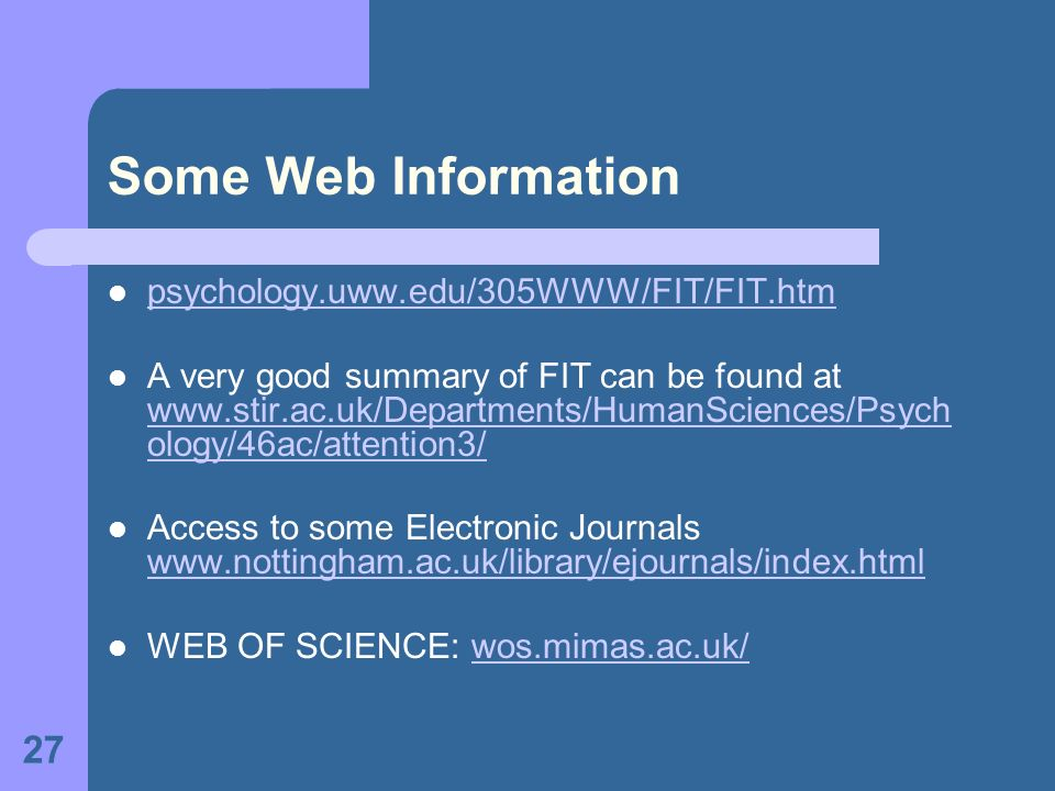 Some Web Information psychology.uww.edu/305WWW/FIT/FIT.htm