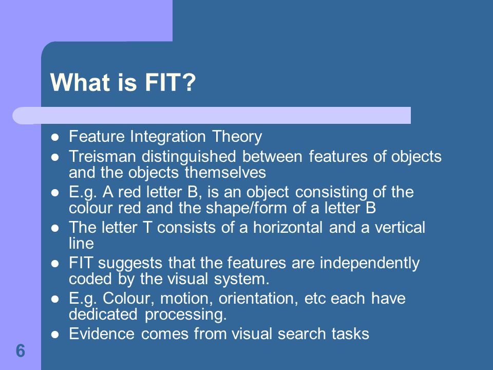 What is FIT Feature Integration Theory