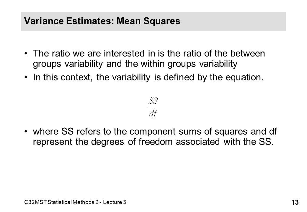 Variance Estimates: Mean Squares