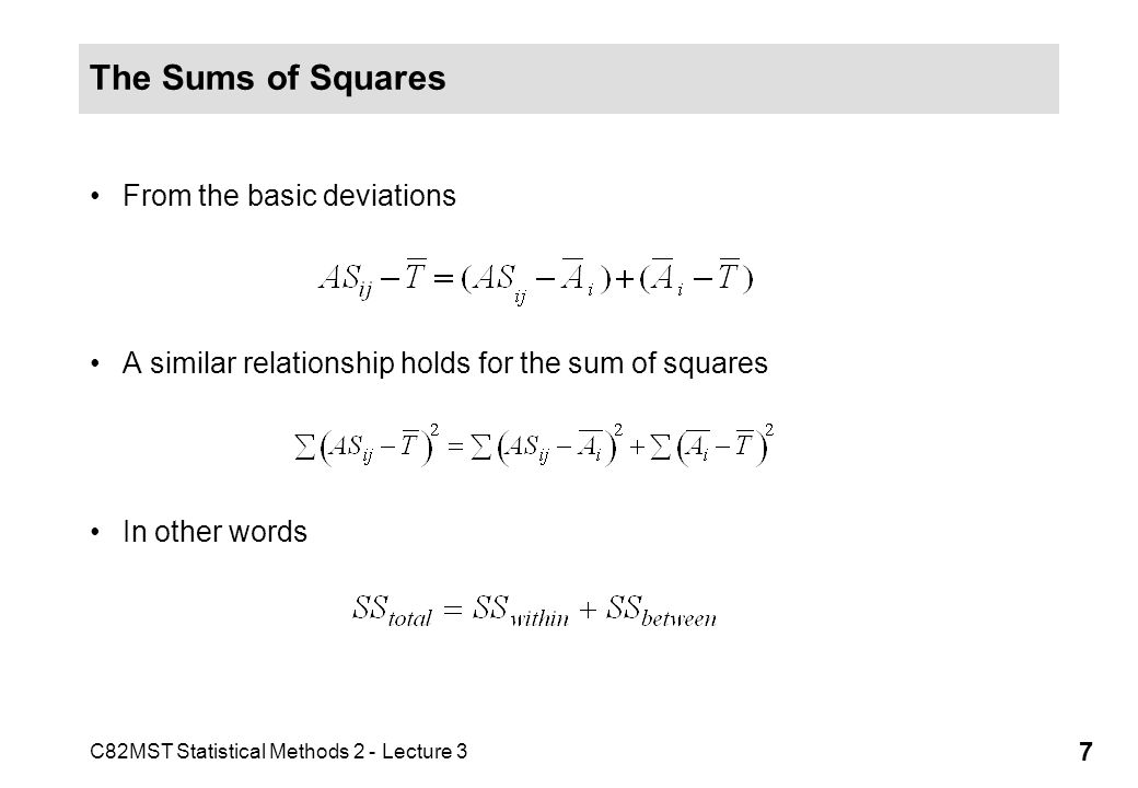 The Sums of Squares From the basic deviations