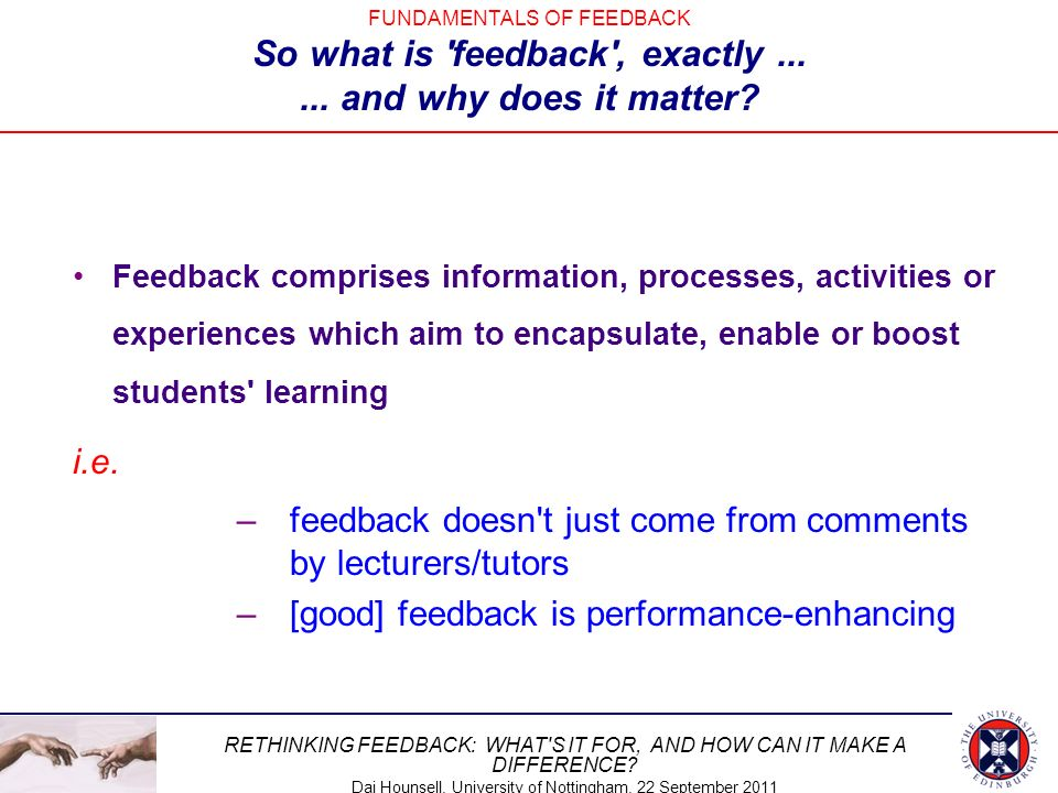 feedback doesn t just come from comments by lecturers/tutors