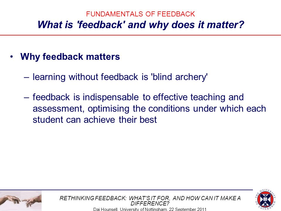 FUNDAMENTALS OF FEEDBACK What is feedback and why does it matter