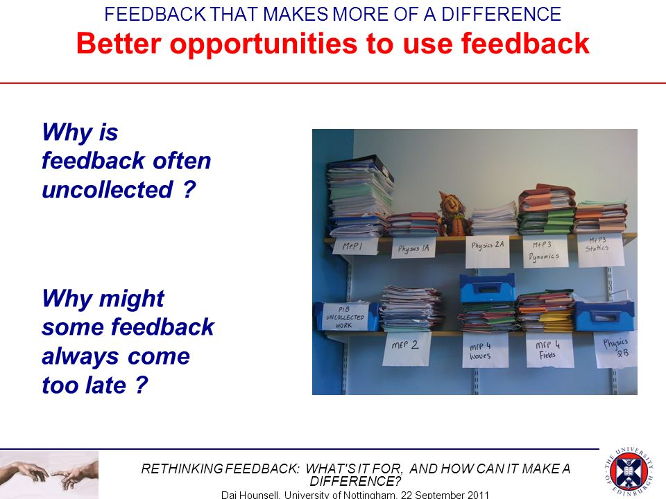 Why is feedback often uncollected