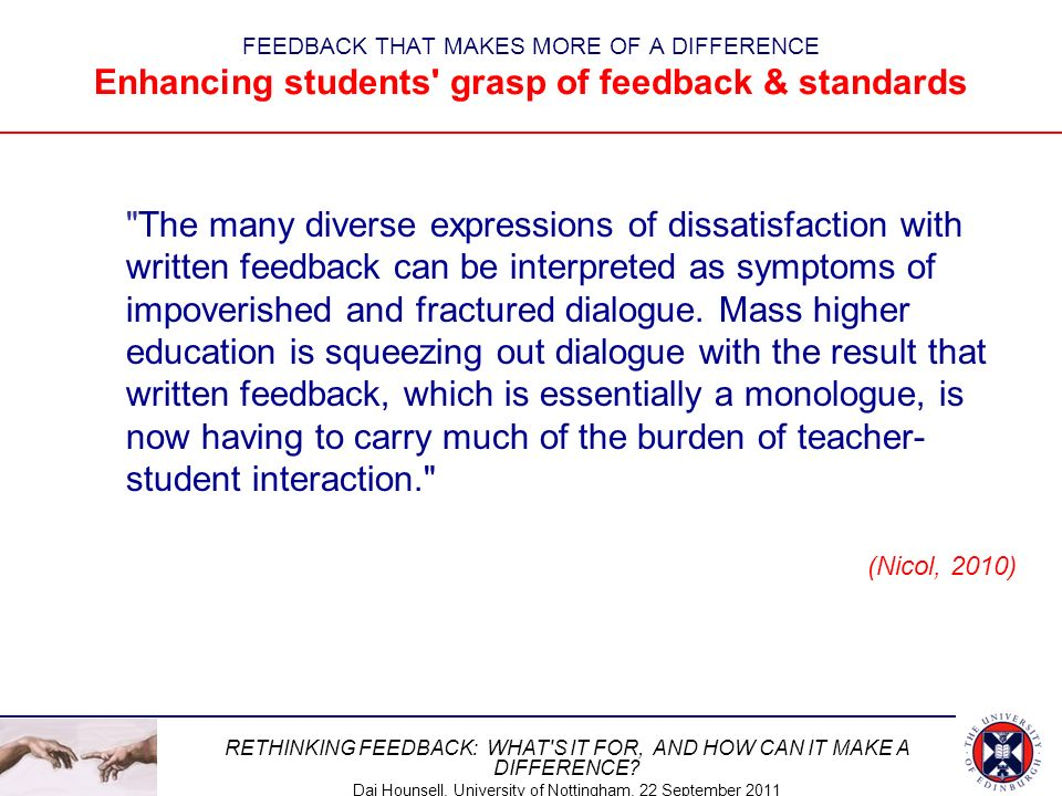 FEEDBACK THAT MAKES MORE OF A DIFFERENCE Enhancing students grasp of feedback & standards