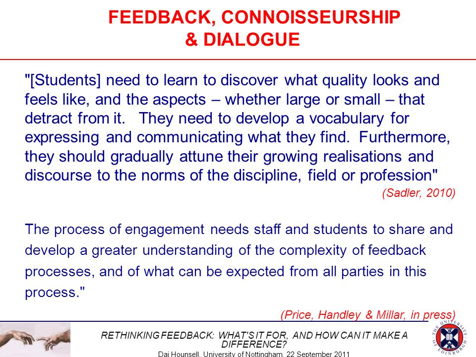 FEEDBACK, CONNOISSEURSHIP & DIALOGUE