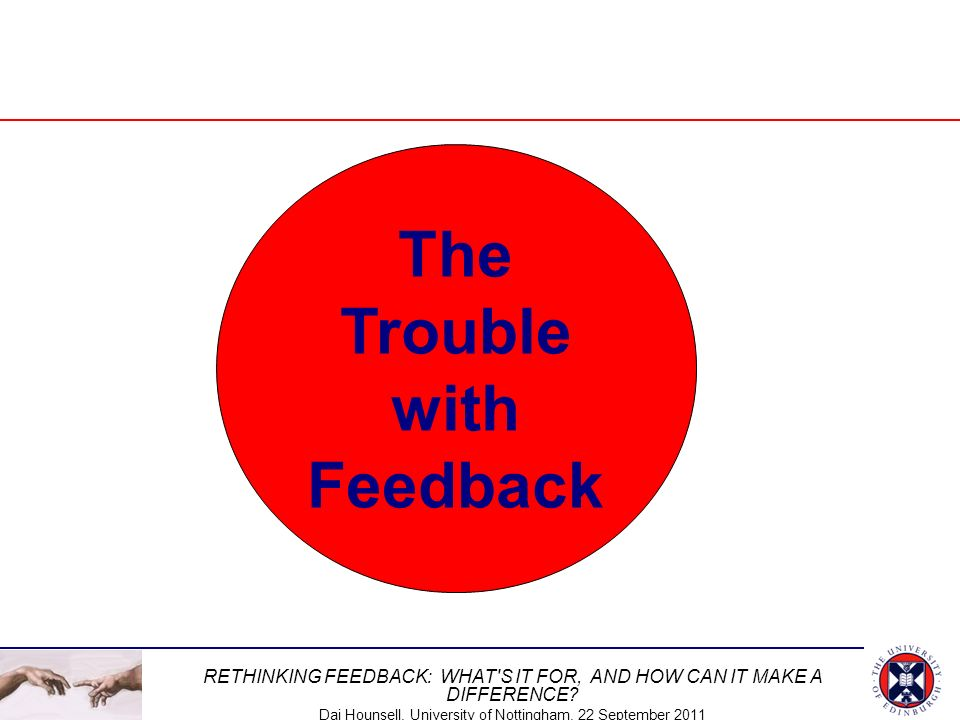 The Trouble with Feedback