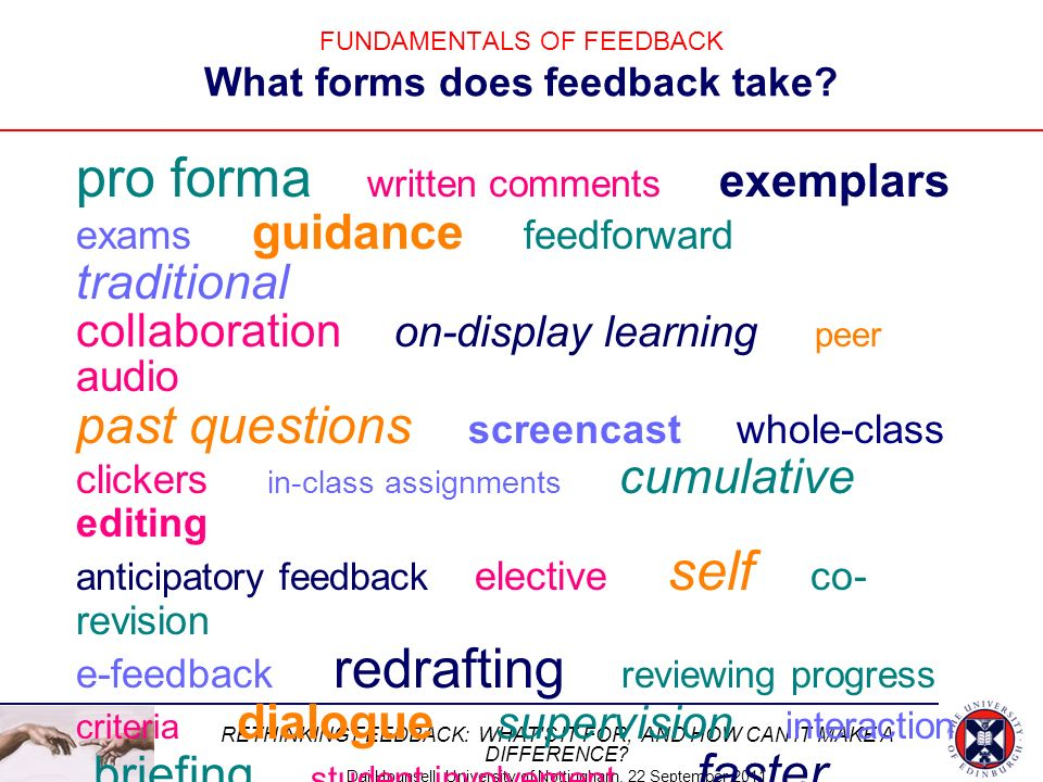 FUNDAMENTALS OF FEEDBACK What forms does feedback take