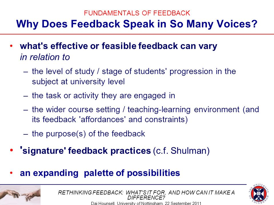 FUNDAMENTALS OF FEEDBACK Why Does Feedback Speak in So Many Voices