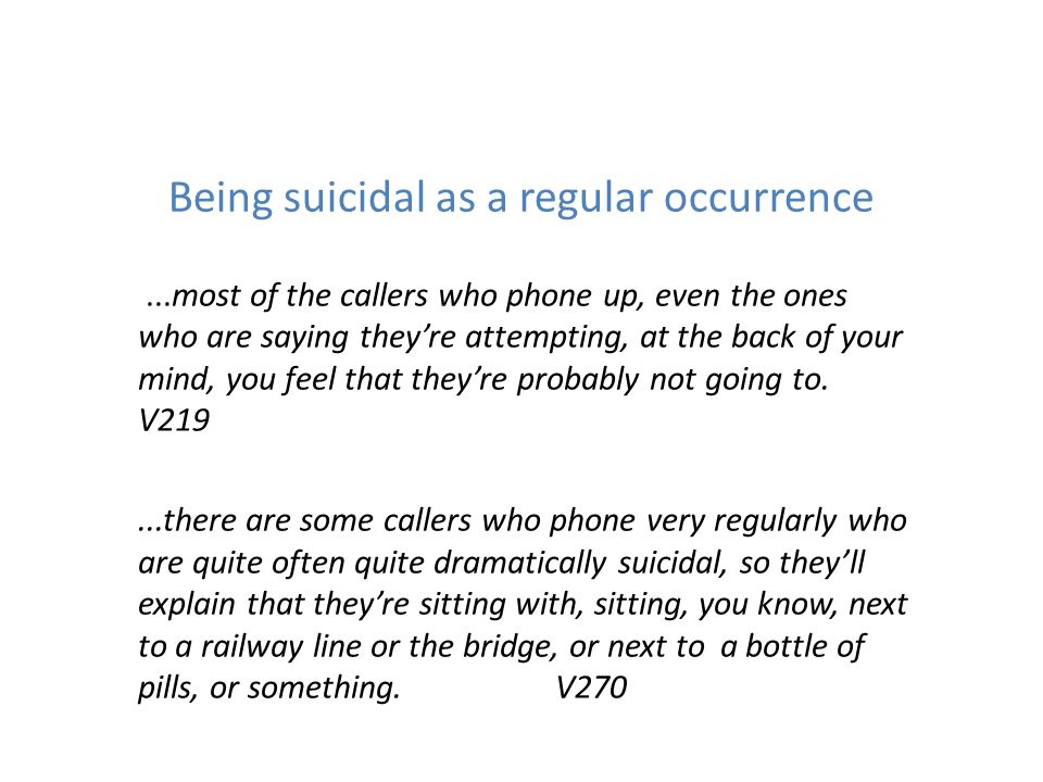 Being suicidal as a regular occurrence