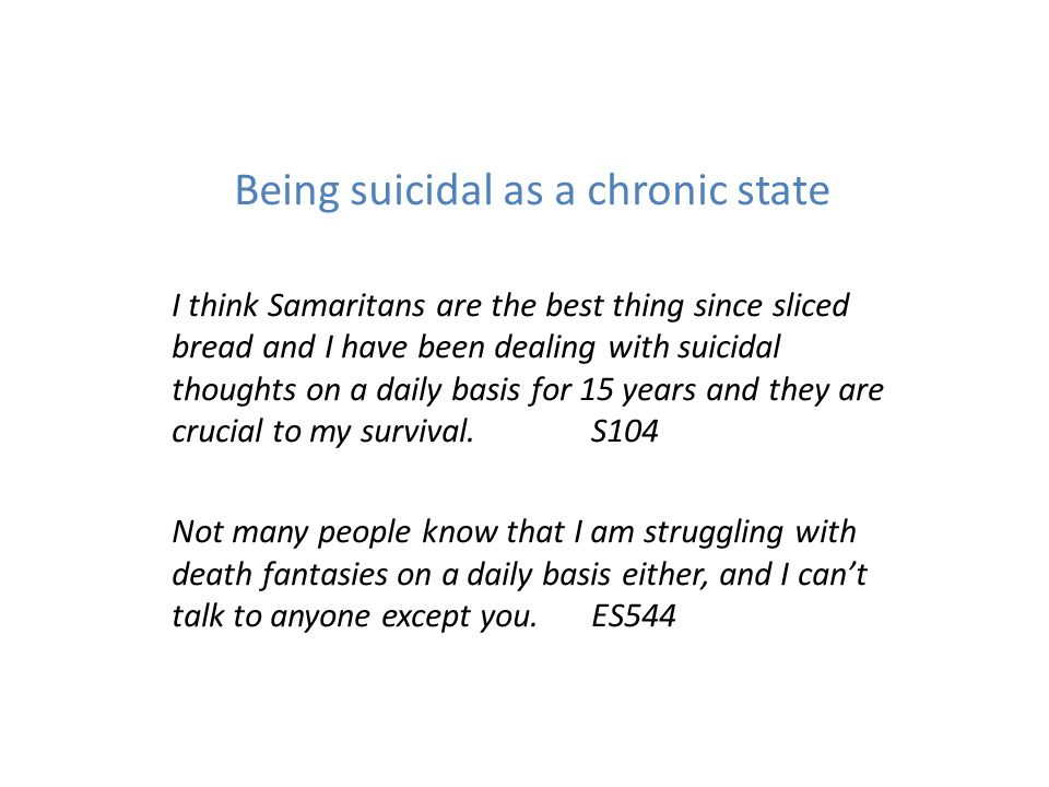 Being suicidal as a chronic state