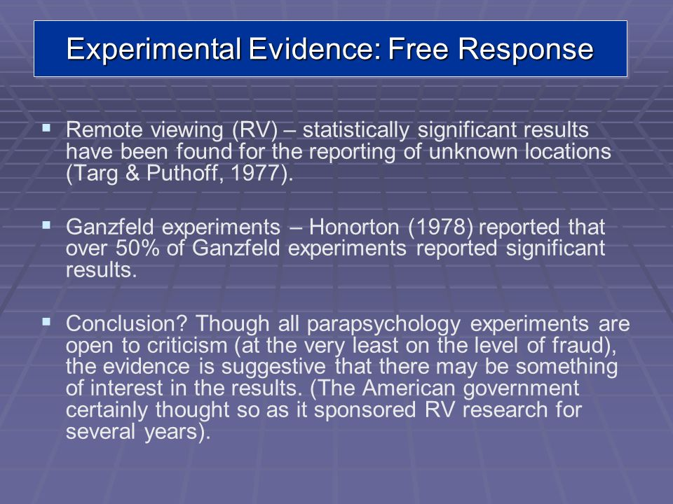 Experimental Evidence: Free Response