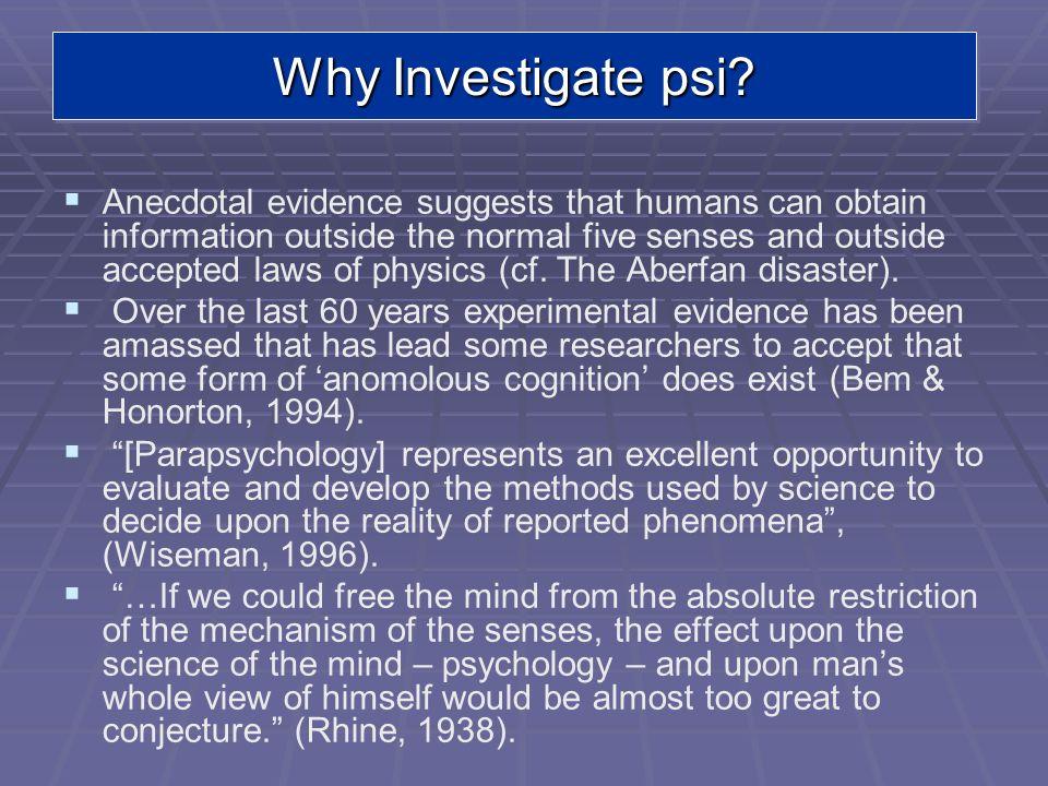 Why Investigate psi