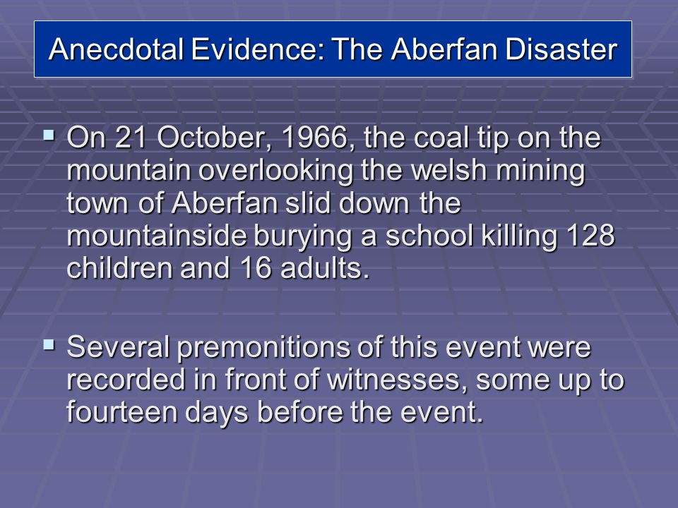 Anecdotal Evidence: The Aberfan Disaster