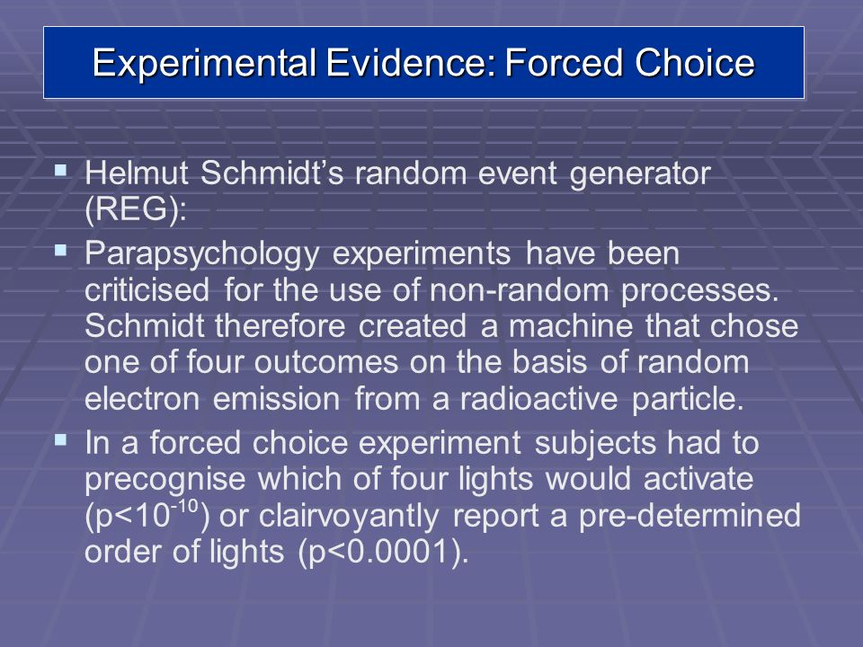 Experimental Evidence: Forced Choice