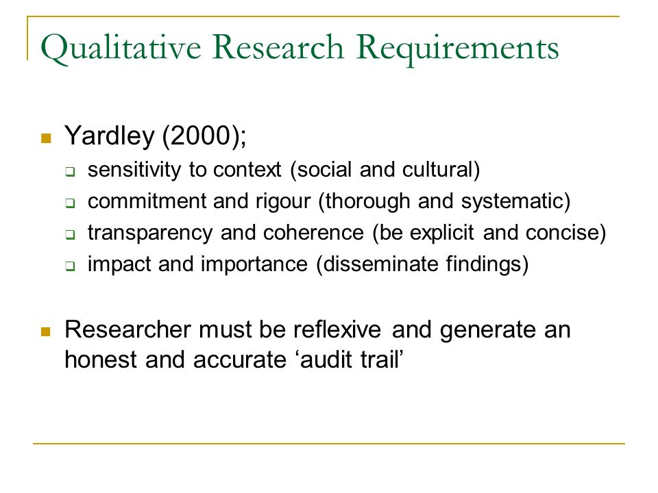 Qualitative Research Requirements