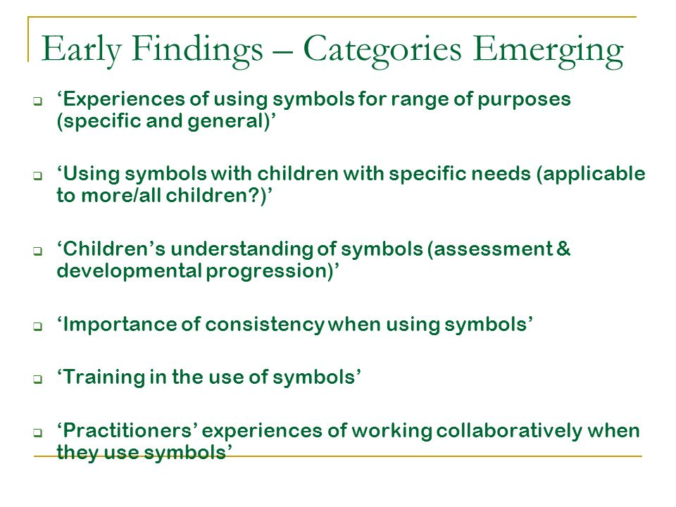 Early Findings – Categories Emerging