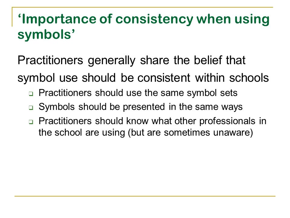 'Importance of consistency when using symbols'