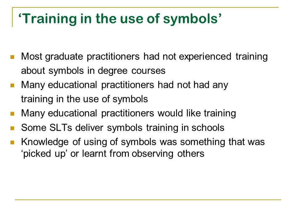 'Training in the use of symbols'