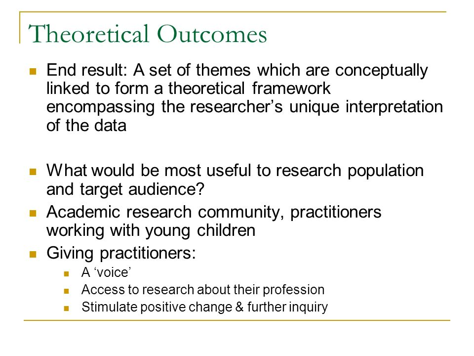 Theoretical Outcomes