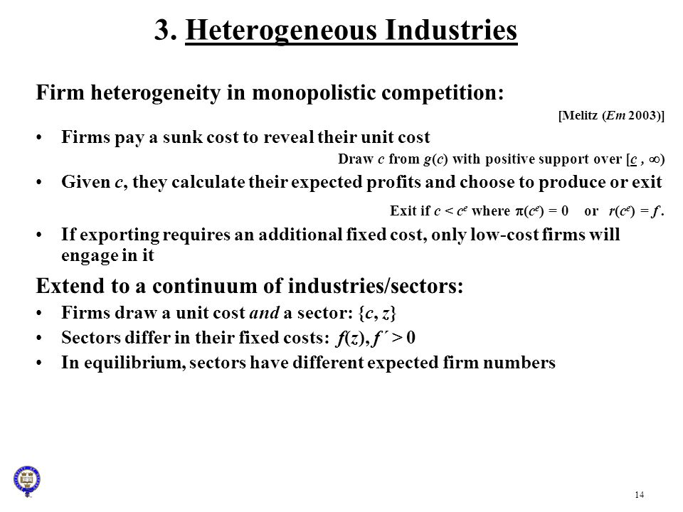3. Heterogeneous Industries