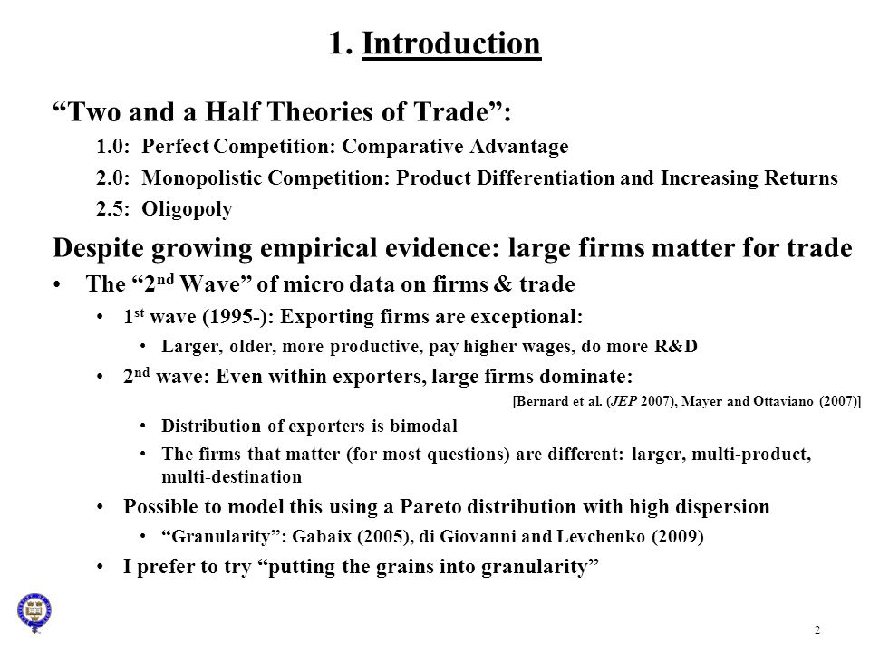 1. Introduction Two and a Half Theories of Trade :