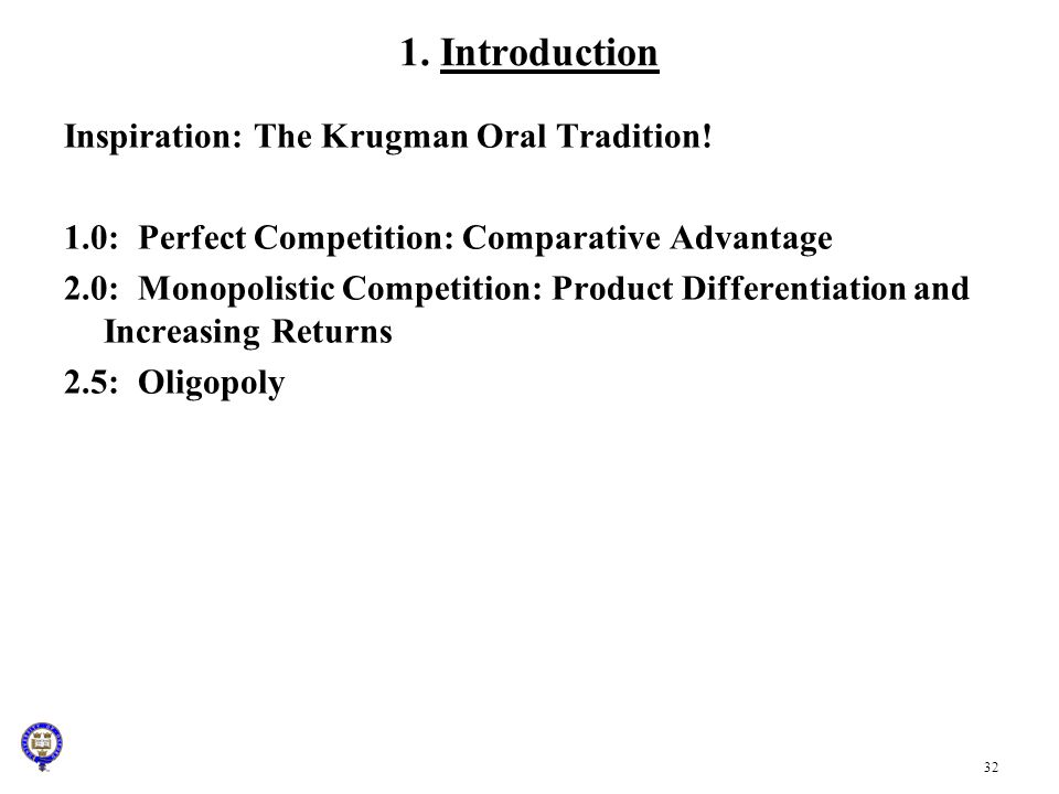 1. Introduction Inspiration: The Krugman Oral Tradition!