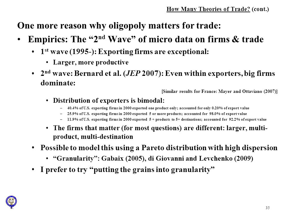 How Many Theories of Trade (cont.)