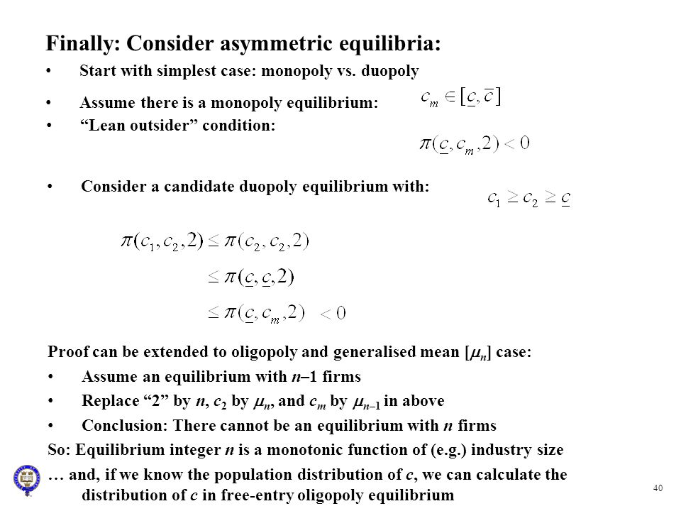 Finally: Consider asymmetric equilibria: