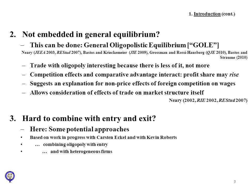 Not embedded in general equilibrium