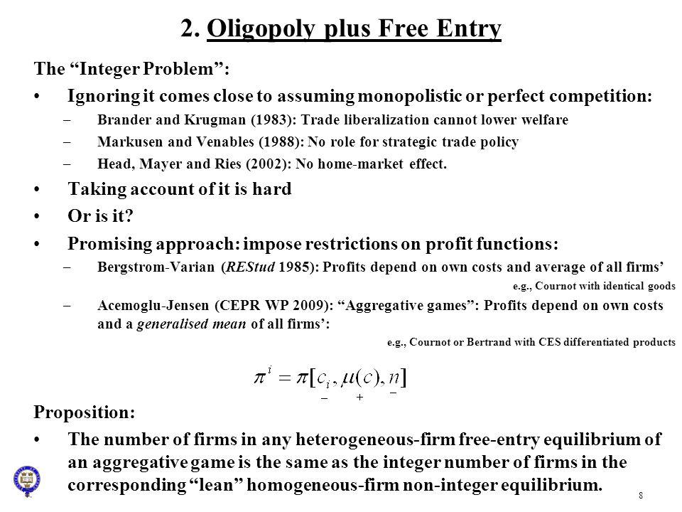 2. Oligopoly plus Free Entry