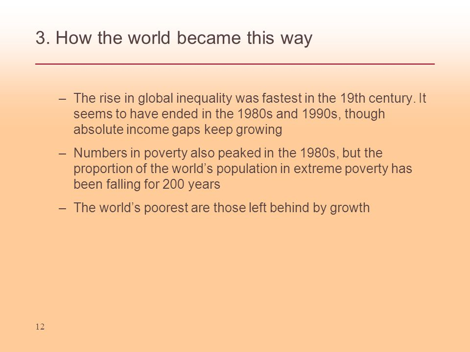 3. How the world became this way