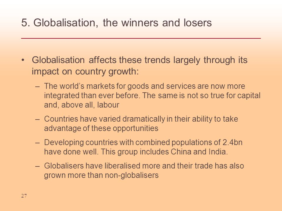 5. Globalisation, the winners and losers
