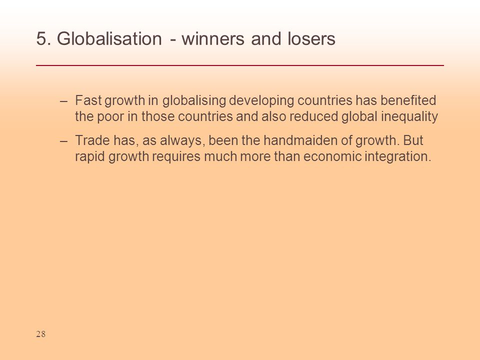 5. Globalisation - winners and losers