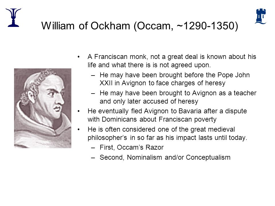 William of Ockham (Occam, ~1290-1350)