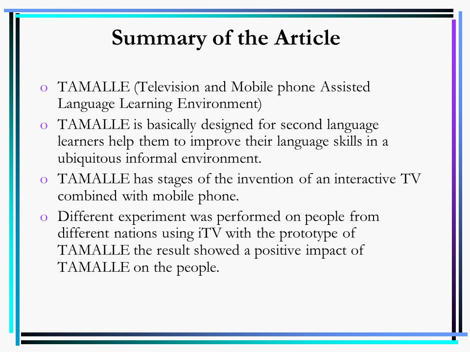 Summary of the Article TAMALLE (Television and Mobile phone Assisted Language Learning Environment)