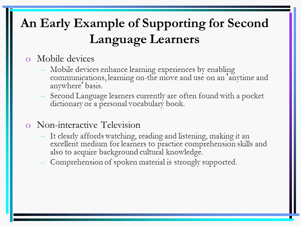 An Early Example of Supporting for Second Language Learners