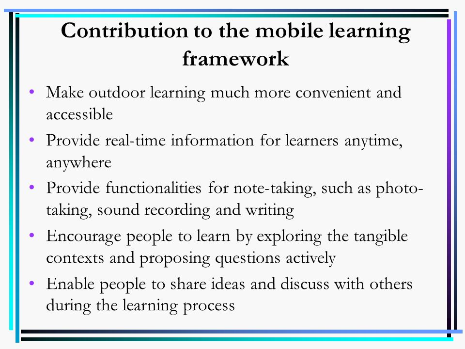 Contribution to the mobile learning framework