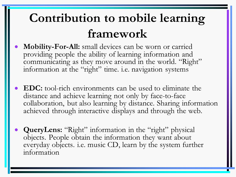 Contribution to mobile learning framework